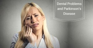 PD & Dental problems