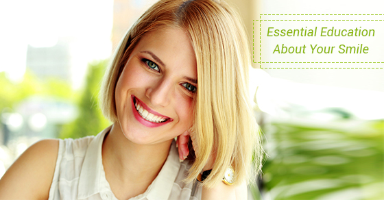 Essential Education About Your Smile
