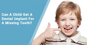 Children Dental Implant Burlington