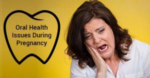 Pregnancy dental health issues
